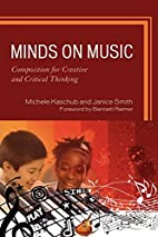 Minds on Music: Composition for Creative and…