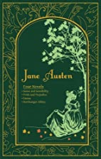 Jane Austen: Four Novels by Jane Austen