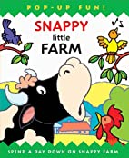 Snappy Little Farm (Snappy Pop-Ups) by…