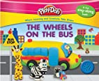 PLAY-DOH: The Wheels on the Bus by Kara…