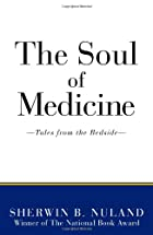 The Soul of Medicine: Tales from the Bedside&hellip;