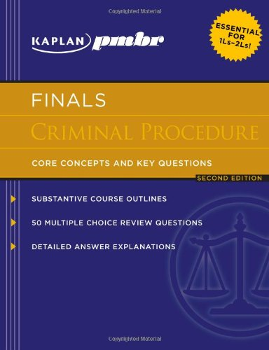 kaplan-pmbr-finals-criminal-procedure-core-concepts-and-key-questions