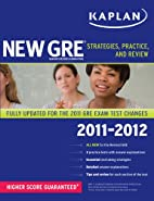 New GRE 2011-2012: Strategies, Practice, and…