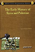 The Early History of Syria and Palestine by…