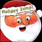Holiday Jump! A Christmas Story and Song by…