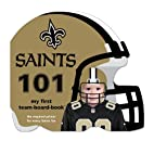 New Orleans Saints 101 (101: My First…