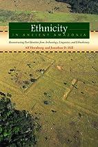 Ethnicity in Ancient Amazonia:…