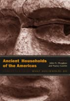 Ancient Households of the Americas:…