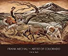 Frank Mechau: Artist of Colorado (Timberline…