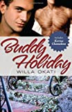 Okati, Willa: Buddy Holiday