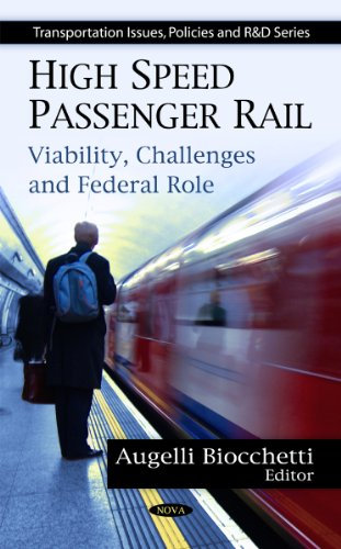 high-speed-passenger-rail-viability-challenges-and-federal-role-transportation-issues-policies-and-rd