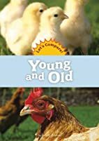 Young and Old (Amicus Readers: Let's…