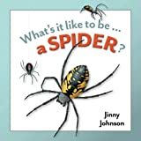 Johnson, Jinny: A Spider? (What's It Like to Be...)