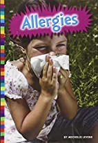 Living With Allergies by Michelle Levine