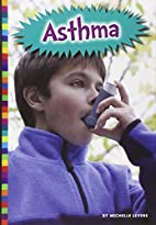 Living With Asthma by Michelle Levine