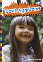 Living With Down Syndrome by Michelle Levine