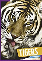 Tigers (Wild Cats) by Arnold Ringstad