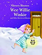 Wee Willie Winkie and Other Best-loved…