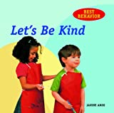 Amos, Janine: Let's Be Kind (Best Behavior)