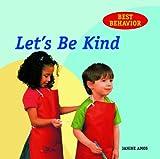 Amos, Janine: Let's Be Kind (Best Behavior)