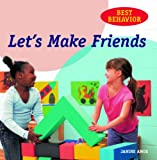 Amos, Janine: Let's Make Friends (Best Behavior)