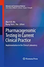 Pharmacogenomic testing in current clinical…