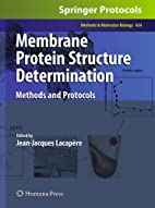 Membrane protein structure determination…