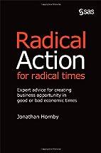 Radical Action for Radical Times:: Expert…