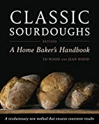 Classic Sourdoughs, Revised: A Home…