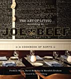 The Art of Living According to Joe Beef: A…