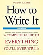 How to Write It, Third Edition: A Complete…