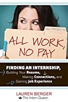 All Work, No Pay: Finding an Internship,…