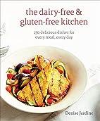 The Dairy-Free & Gluten-Free Kitchen by…