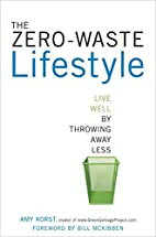 The Zero-Waste Lifestyle: Live Well by…