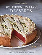 Southern Italian Desserts: Rediscovering the…