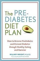 The Prediabetes Diet Plan: How to Reverse…