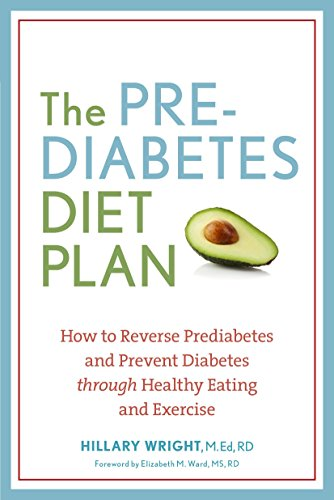 the-prediabetes-diet-plan-how-to-reverse-prediabetes-and-prevent-diabetes-through-healthy-eating-and-exercise