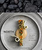 North: The New Nordic Cuisine of Iceland by…