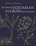 The New Vegetarian Cooking for Everyone by…