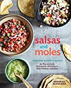 Salsas and Moles: Fresh and Authentic…