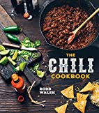 The Chili Cookbook: A History of the One-Pot…