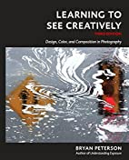 Learning to See Creatively, Third Edition:…