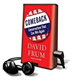 Frum, David: Comeback: Conservatism That Can Win Again [With Earbuds] (Playaway Adult Nonfiction)