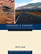 Foragers and Farmers of the Northern Kayenta…