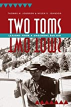 Two Toms: Lessons from a Shoshone Doctor by…