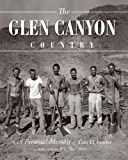 Fowler, Don D: Glen Canyon Country, The: A Personal Memoir
