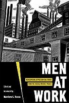 Men at Work: Rediscovering Depression-era…