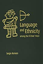 Language and Ethnicity among the K'ichee'…