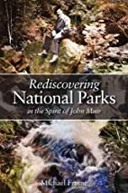 Rediscovering National Parks in the Spirit…