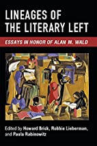 Lineages of the Literary Left: Essays in…